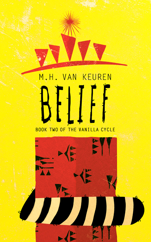 Belief: Book Two of the Vanilla Cycle (2015)