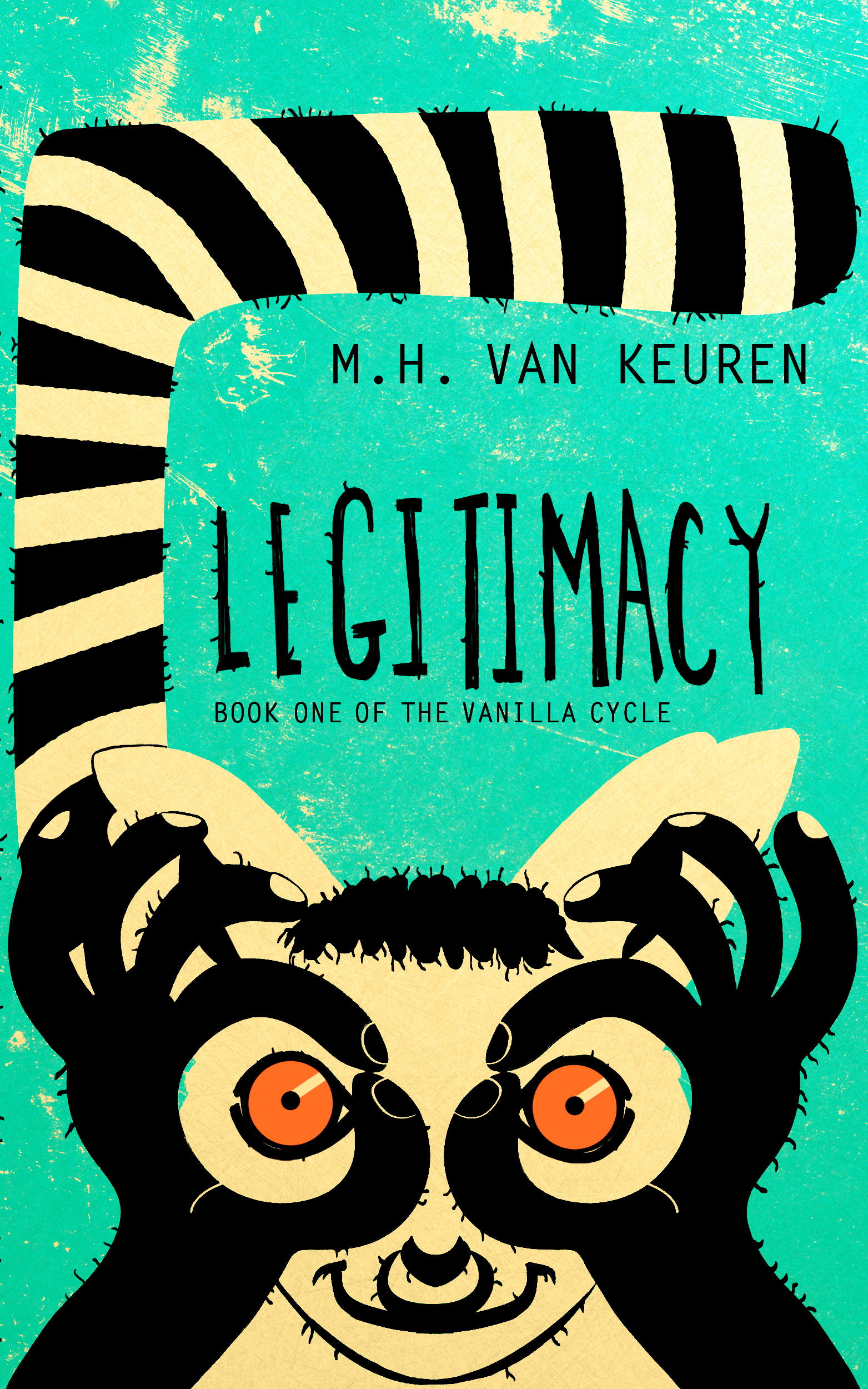 Legitimacy: Book One of the Vanilla Cycle (2013)